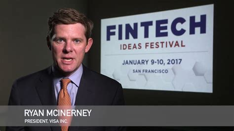 Visa Inc. President Ryan Mcinerney On The Power