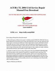 Acura Tl 2004 Ua6 Service Repair Manual Free Download By