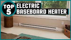 5 Best Electric Baseboard Heaters 2019