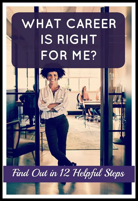 The Right For Me by What Career Is Right For Me Find Out In 12 Helpful Steps