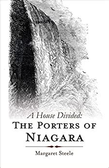 A House Divided: The Porters of Niagara: Amazon.co.uk ...