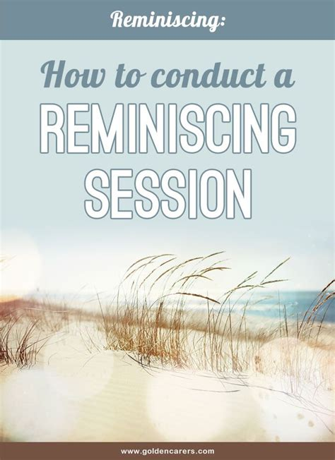 conduct  reminiscing session elderly activities
