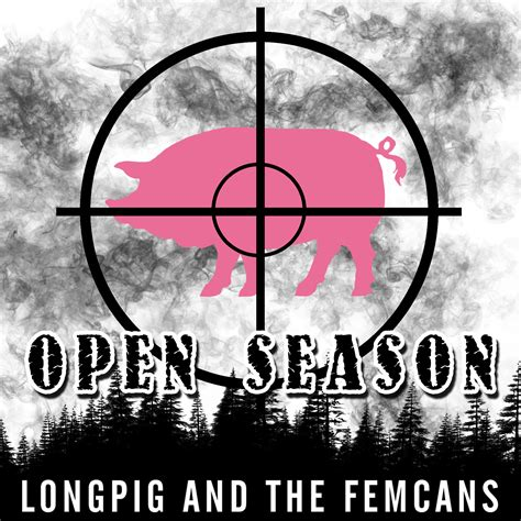 "Open Season From The Album ""explore Your Innerpig"