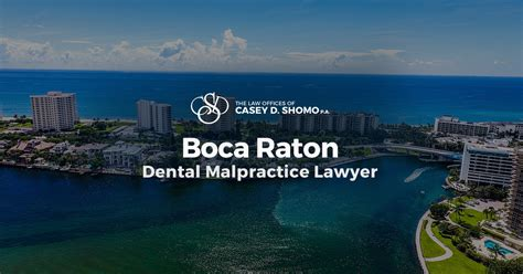 Boca Raton Dental Malpractice Lawyer
