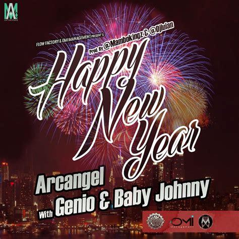 genio baby johnny ft arcangel happy new year by jose pauta by delapauta hulkshare