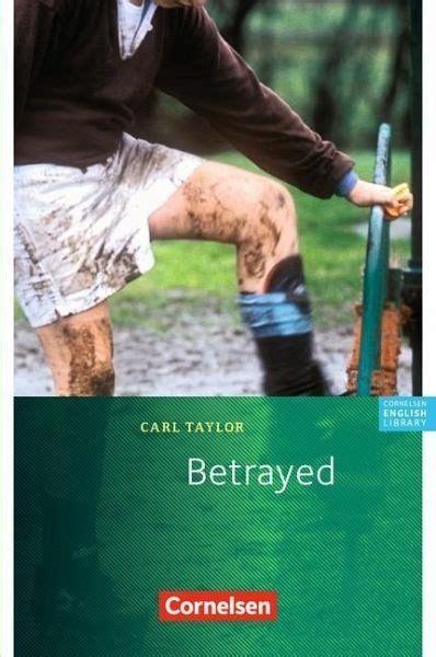 betrayed von carl taylor schulbuecher portofrei bei buecherde