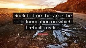 J.K. Rowling Qu... Rock Foundation Quotes