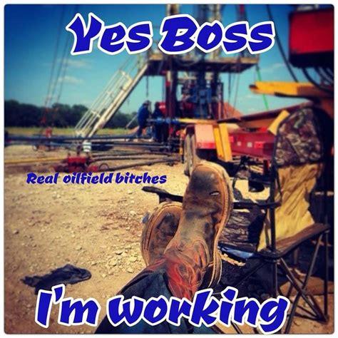 Funny Oilfield Memes - 126 best images about alva oilfield on pinterest
