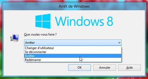 raccourci bureau windows 8 windows 8 comment arr 234 ter rapidement le syst 232 me