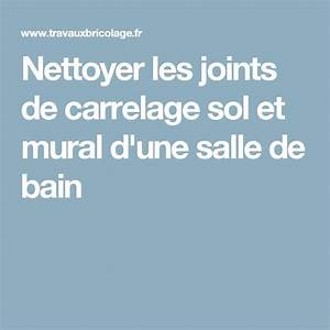 Nettoyer Joint De Carrelage Sol : nettoyer joints de carrelage salle de bain 28 images ~ Dailycaller-alerts.com Idées de Décoration