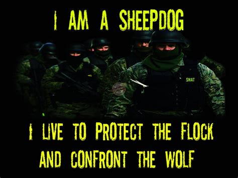 sheep dog police quotes quotesgram