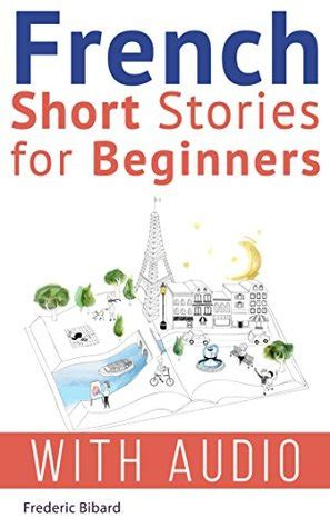french short stories  beginners french audio