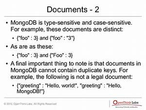 getting started mongodb With mongodb all documents