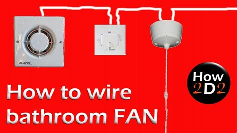How Wire Bathroom Fan Extractor With Timer
