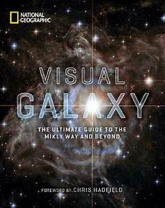Visual Galaxy  The Ultimate Guide To The Milky Way And