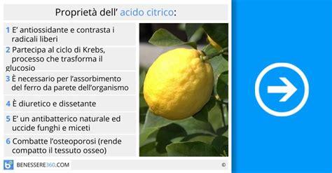 acido citrico negli alimenti acido citrico propriet 224 usi tipi ed alimenti ricchi