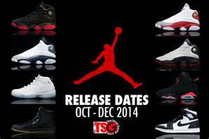 air retro release dates for october december 2014 theshoegame sneakers