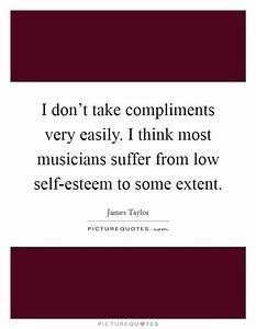 Low Self-Esteem... Low Esteem Quotes