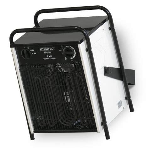 elektroheizer 9 kw trotec elektroheizer tds 50 mit 9 kw heizen und d 228 mmen