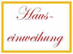 Glückwünsche Zum Eigenen Haus : einweihung richtfest spr che gl ckw nsche reden ~ Lizthompson.info Haus und Dekorationen