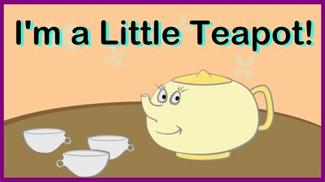 Kids English Nursery Rhymes & Songs I'm A Little Teapot (Английский потешки) Abc 123 Youtube