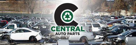 central auto parts  auto parts salvage yards denver