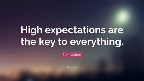 sam walton quote high expectations   key