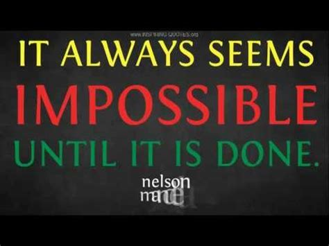 Inspiring Quotes: Nelson Mandela On Doing The Impossible