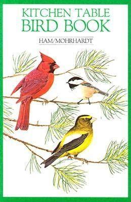 kitchen table book 2 kitchen table bird book book by ham david mohrhardt