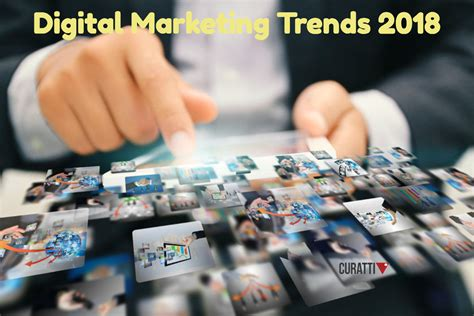 Digital Marketing Trends by 3 Digital Marketing Trends To Prepare For In 2018
