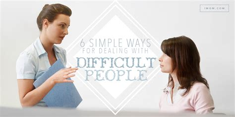 simple ways  dealing  difficult people imom