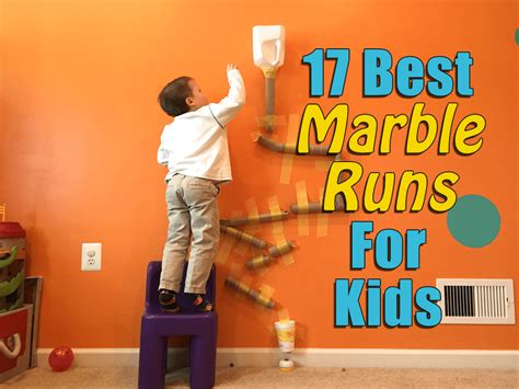 Of The Best Marble Runs For   Ee  Year Ee    Ee  Old Ee   Most D By