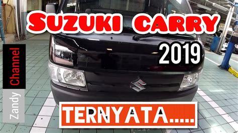 Review Suzuki Carry 2019 by Review Suzuki Carry Up Terbaru 2019