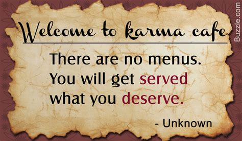 Famous Quotes and Sayings About Karma All Mortals Must ...