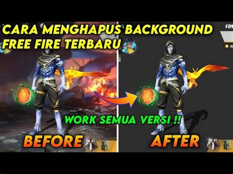 Maybe you would like to learn more about one of these? TUTORIAL CARA MENGHAPUS BACKGROUND FREE FIRE TERBARU ...