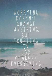 Trust in God. | Quotes, Sayings and Words I Love ...