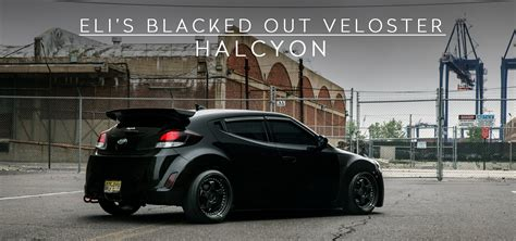 hyundai veloster turbo blacked out eli s blacked out veloster halcyon youtube