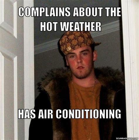 Hot Weather Memes - hot weather memes www imgkid com the image kid has it
