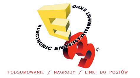 Lords Of The Gaming: E3 2016: Podsumowanie, nagrody i linki!