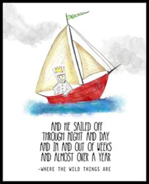 Where The Wild Things Are Boat Diy by 1000 Images About Quotes From Children S Books On