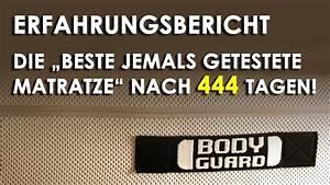 Body Guard Matratze : testsieger matratze bodyguard nach 444 tagen youtube ~ A.2002-acura-tl-radio.info Haus und Dekorationen