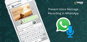 Disable Voice Message Recording In WhatsApp For iPhone