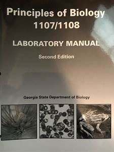 Principles Of Biology 1107  1108 Laboratory Manual  2nd