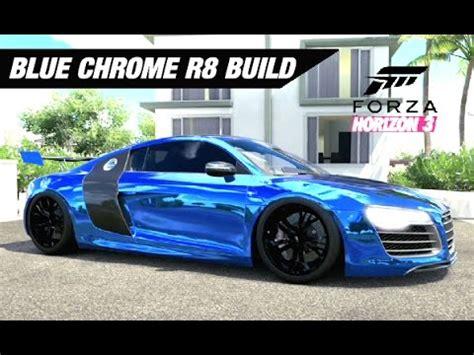 lance stewart audi r8 lance stewart 39 s blue chrome r8 build forza horizon 3