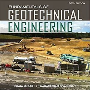 Fundamentals Of Geotechnical Engineering 5th Edition By