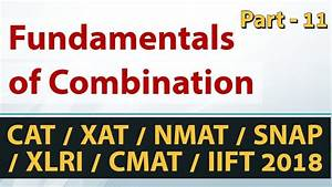 Fundamentals of Permutations and Combinations - Part-11 ...