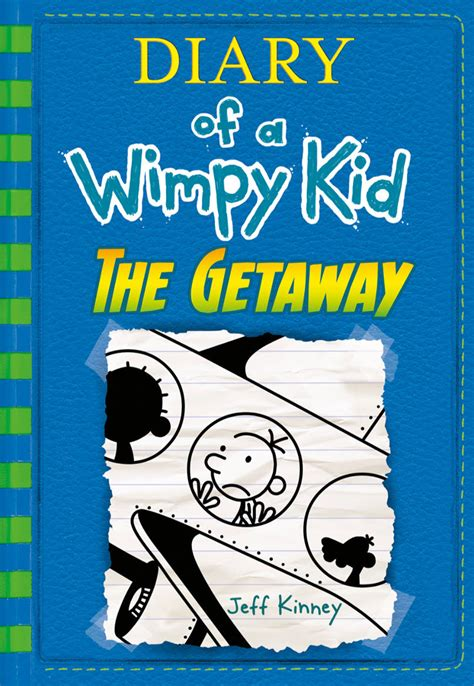 Diary Of A Wimpy Kid The Getaway Diary Of A Wimpy Kid