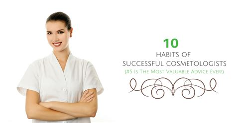 10 Habits Of Successful Cosmetologists Evergreen