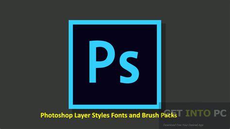 photoshop layer styles fonts  brush packs