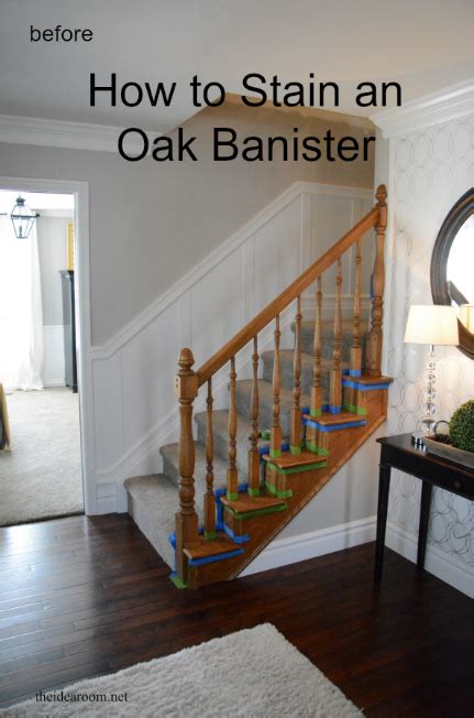 How To Restain Wood Banister by How To Stain An Oak Banister The Idea Room